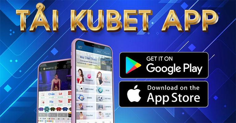 hướng dẫn tải app kubet ku casino